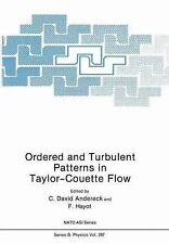 Nato Science Series B Ser.: Ordered and Turbulent Patterns in Taylor-Couette...