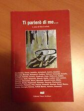 Ti parlerò di me... - AA.VV. - Edizioni Nuove Scritture 3567