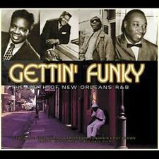 Gettin' Funky: The Birth of New Orleans R&B by