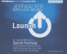 Launch: An Internet Millionaire's Secret Formula to Sell (Audio Book mp3 file)