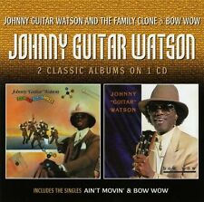 "Johnny Guitar Watson - Johnny ""Guitar"" Watson And The Family Clone/Bow Wow cd"