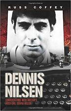 Dennis Nilsen: Conversations with Britain's Most Evil Serial Killer - New Book.