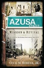 THE AZUSA STREET MISSION AND REVIVAL - (PAPERBACK) NEW with FREE SHIPPING