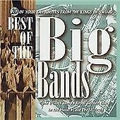 The Best of the Big Bands: 20 of Your Favourites from the Kings of Swing, Variou