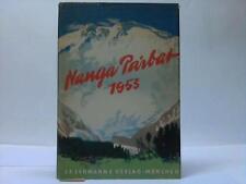 Herrligkoffer, Karl M. (Hrsg.): Nanga Parbat 1953. Einziger vollständiger ...