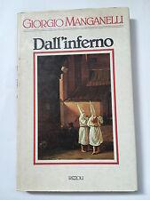 Giorgio Manganelli, DALL'INFERNO, Rizzoli  1985