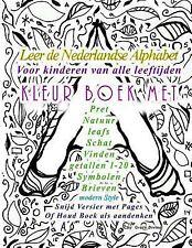 Leer de Nederlandse Alphabet Voor Kinderen Van Alle Leeftijden Kleur Boek Met...
