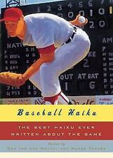 Baseball Haiku: The Best Haiku Ever Written about the Game, , Good Book