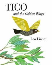 Tico and the Golden Wings by Leo Lionni (2007, Picture Book)