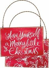 """Wood Sign Hanging Wall Plaque~""""HAVE YOURSELF A MERRY LITTLE CHRISTMAS""""~Primitive"""