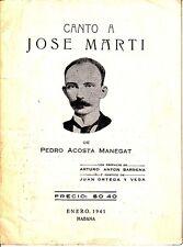 Canto A Jose Marti Cuba 1941 SIGNED by Arturo Anton Barrena Juan Ortega Y Vega