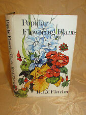 Vintage Book Of Popular Flowering Plants, By H. L. V. Fletcher - 1970