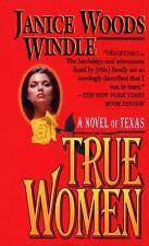 True Women by Janice Woods Windle (1993, Paperback)