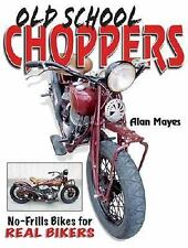 Old School Choppers-ExLibrary