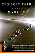 The Lost Tribe: A Novel by Lee, Mark