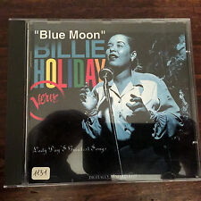 BILLIE HOLIDAY - BLUE MOON. LADY DAY'S GREATEST SONGS - VERVE 1995