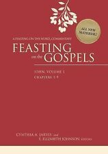Feasting on the Gospels--John, Volume 1 : A Feasting on the Word Commentary...