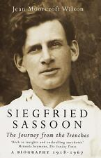 Siegfried Sassoon: The Journey From The Trenches, A Biography (1918-1967)