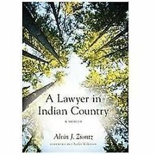 A Lawyer in Indian Country by Alvin J. Ziontz (2012, Paperback)