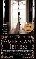 THE AMERICAN HEIRESS BY DAISY GOODWIN (2015) BRAND NEW MASS MARKET PAPERBACK