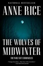 The Wolves of Midwinter : The Wolf Gift Chronicles (2) by Anne Rice (2014,...