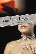 The Last Layer by Lawrence Perlman (2010, Paperback)