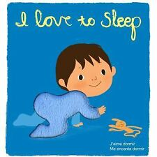 I Love to Sleep: Deluxe Touch-and-Feel Spanish and French Edition - Graux, Amlie