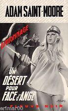 Un désert pour FACE d'ANGE / Adam SAINT-MOORE // 1ère Edition / Fleuve Noir