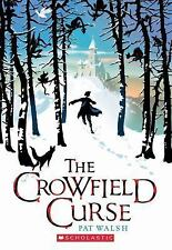 The Crowfield Curse by Pat Walsh (2012, Paperback)