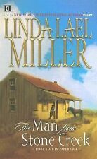 The Man from Stone Creek by Linda Lael Miller (2007, Paperback)