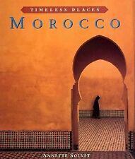 Morocco (Timeless Places)