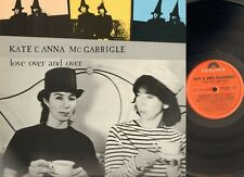 KATE & and ANNA McGARRIGLE  Love Over & and Over LP 1982 UK McGARRIGLE SISTERS