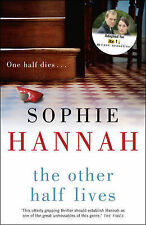 The Other Half Lives, Sophie Hannah, Very Good