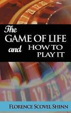 The Game of Life and How to Play It by Florence Shinn (2007, Paperback)