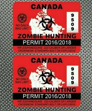 2x Canada Zombie Hunting Permit Decals Sticker Die Cut Outbreak Response