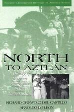 Immigrant Heritage of America Series - North to Aztlan: A History of Mexican Ame