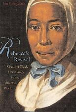 Rebecca's Revival: Creating Black Christianity in the Atlantic World-ExLibrary