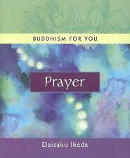 Prayer (Buddhism For You series)