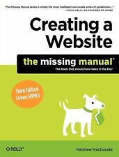 Creating a Website: The Missing Manual 3rd Edition Covers HTML5