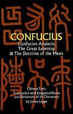 Confucian Analects, the Great Learning and the Doctrine of the Mean by...
