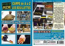DVD La carpe de A à Z Les bouillettes Philippe Lagabbe - Pêche de la carpe - Vi