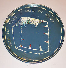 Sergio Garcia Artist ceramic PLATE.I Believe all and nothing.Cuban American Art
