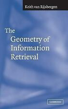 The Geometry of Information Retrieval by van Rijsbergen, C. J.