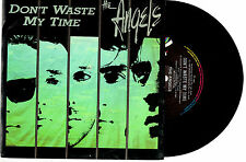"THE ANGELS - DON'T WASTE MY TIME - RARE 7"" 45 VINYL RECORD PIC SLV 1986"