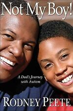 Not My Boy!: A Father, A Son, and One Family's Journey with Autism-ExLibrary