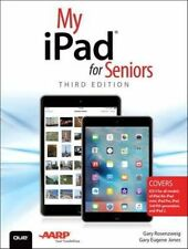 My iPad for Seniors (Covers iOS 9 for iPad Pro, all models of iPad Air and iPad