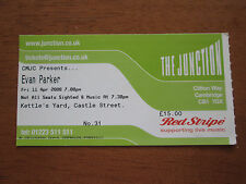 EVAN PARKER - KETTLES YARD CAMBRIDGE UK 11.4.2008 USED CONCERT TICKET