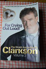 for crying out loud.the world according to clarkson.p/back 2008