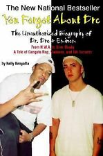 You Forgot About Dre: The Unauthorized Biography of Dr. Dre and Eminem-ExLibrary