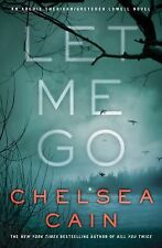 Let Me Go (Archie Sheridan & Gretchen Lowell), Cain, Chelsea, Very Good Book